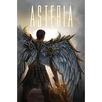 Asteria - Into the Fray by Adrienne Enfinger - 9780999719305 Book