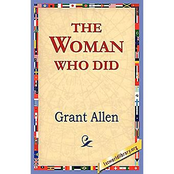 The Woman Who Did by Grant Allen - 9781421801377 Book
