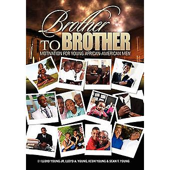 Brother to Brother by Lloyd Young Jr - 9781453517345 Book