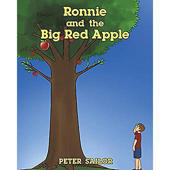 Ronnie and the Big Red Apple by Peter Sailor - 9781644719763 Book