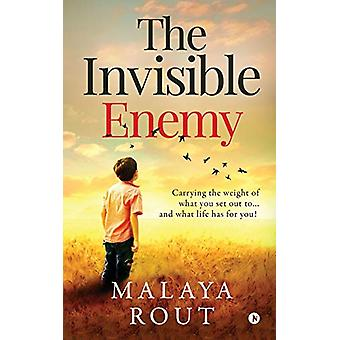 The Invisible Enemy - Carrying the Weight of What You Set Out To...and