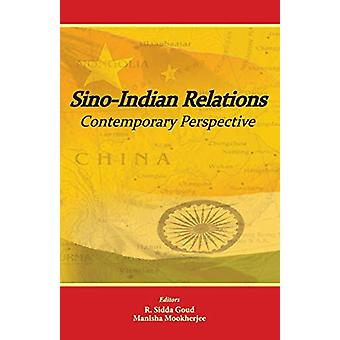 Sino-Indian Relations - Contemporary Perspective by R Sidda Goud - 978