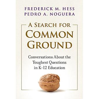 A Search for Common Ground by Frederick M. HessPedro A. Noguera