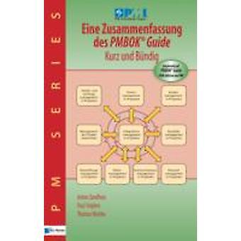 Eine Zusammenfassung des PMBOK Guide  5th Edition  Kurz und Bndig by Anton Zandhuis