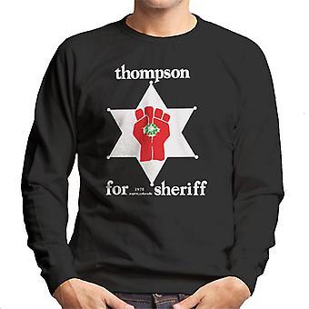 A seriff férfi ' s Sweatshirt Hunter S Thompson