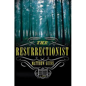 Zmartwychwstańców – powieść autorstwa Matthew Guinn - 9780393239317 książki
