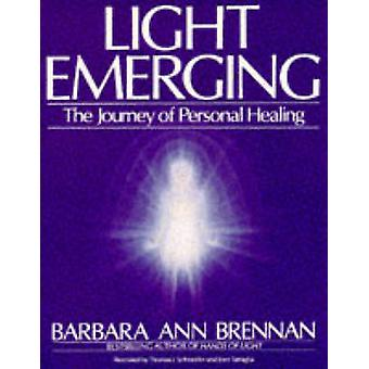 Light Emerging - The Journey of Personal Healing by Barbara Ann Brenna