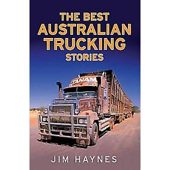 As melhores histórias de camionagem australiano por Jim Haynes - Bo 9781742376943