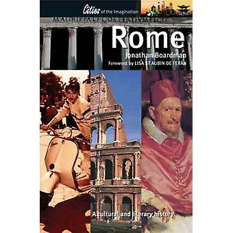 Rome - A Cultural and Literary History (2nd Revised edition) by Jonath