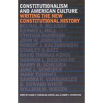 Konstitutionalisme og amerikansk kultur - skrive den nye Constitutiona