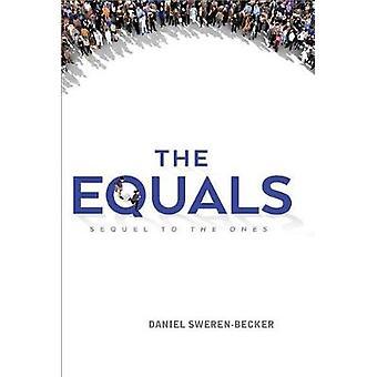 The Equals by Daniel Sweren-Becker - 9781250083166 Book