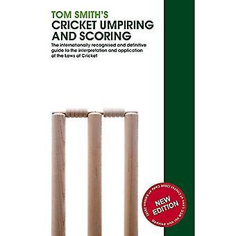 Cricket de Tom Smith arbitres et notation: lois de Cricket