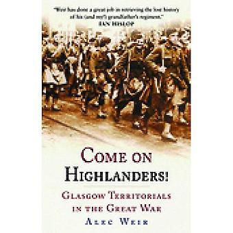 Andiamo Highlanders!: Glasgow Territorials nella grande guerra