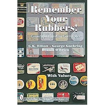 Recuerda tus gomas!: envases coleccionables condón (libro de Schiffer para los colectores)