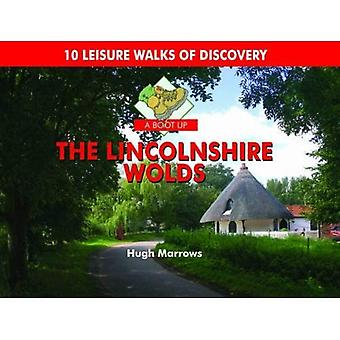 A Boot Up the Lincolnshire Wolds: 10 Leisure Walks of Discovery