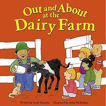 Out and about at the Dairy Farm (Field Trips (Picture Window Paperback))