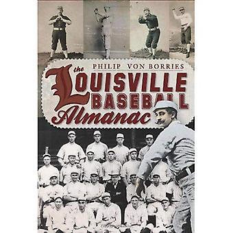 Louisville Baseball almanackan