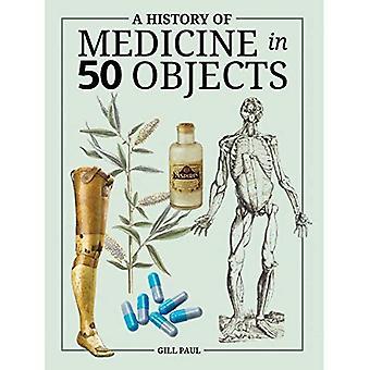 Een geschiedenis van de geneeskunde in 50 objecten