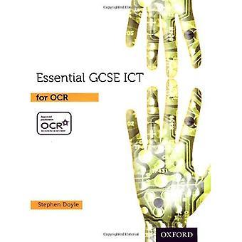 Essenziale ICT GCSE: Essenziale GCSE ICT per OCR Student Book
