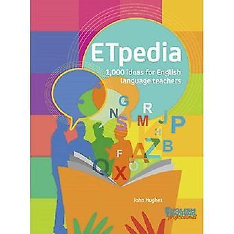 ETpedia: 1 000 idées pour les enseignants de langue anglaise