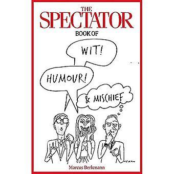 Het boek van de toeschouwer van Wit, humor en onheil