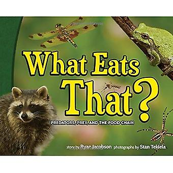 What Eats That?: Predators,� Prey, and the Food Chain