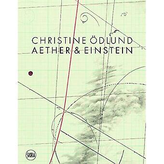 Christine OEdlund: Aether &� Einstein