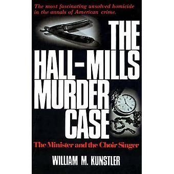 The HallMills Murder Case door W. Kunstler