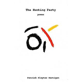 The Hunting Party by Hartigan & Patrick