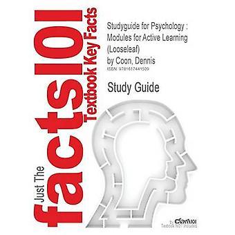 Studyguide psykologian moduulit aktiivisen oppimisen Looseleaf jonka Coon Dennis ISBN 9780495504535 by Cram101 oppi kirja arvostelut