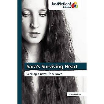 Saras Surviving Heart by Latrice & Latonya
