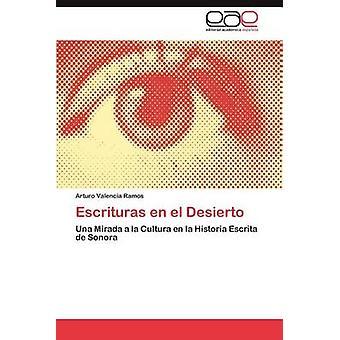 Escrituras Fi El Desierto Valencia Ramosin & Arturo