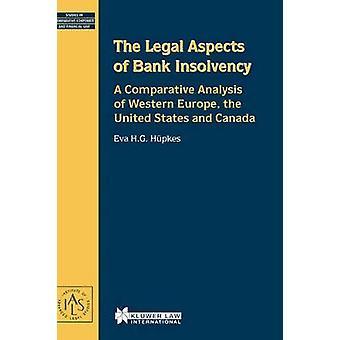 La Legal aspectos de banco insolvencia A comparativo análisis de Europa occidental los Estados Unidos y Canadá por la Academie du Droit internacional