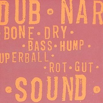 Dub Narcotic Sound System - Bone Dry USA import