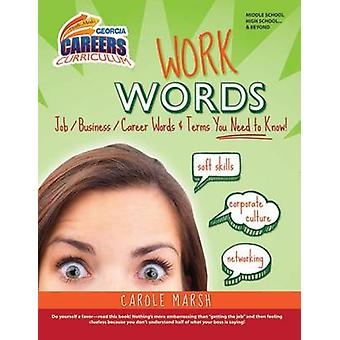 Work Words - Job/Business/Career Words and Terms You Need to Know! by
