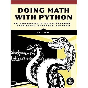 Doing Math with Python by Amit Saha - 9781593276409 Book