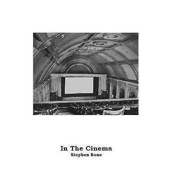In the Cinema by Stephen Bone - 9781910067246 Book