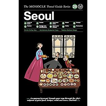 Seoul - The Monocle Travel Guide Series by Tyler Brule - 9783899559439