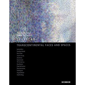Skypelab - Transcontinental Faces and Spaces by Henning Eichinger - 97