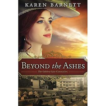 Au-delà de ses cendres: les chroniques de Golden Gate - livre 2