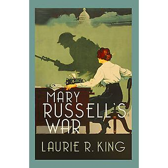 Mary Russell's War by Laurie R. King - 9780749021528 Book