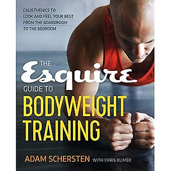 The Esquire Guide to Bodyweight Training