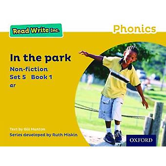 Read Write Inc. Phonics - Yellow Set 5 Non-Fiction 1 in the Park by Gi