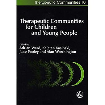 Therapeutic Communities for Children and Young People