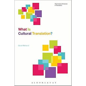 What Is Cultural Translation by Sarah Maitland