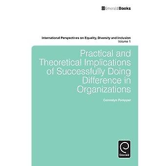 Practical and Theoretical Implications of Successfully Doing by Donnalyn Pompper