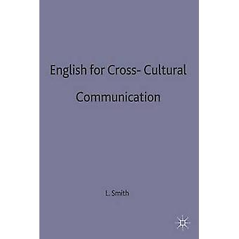 English for CrossCultural Communication by Smith & Larry E.