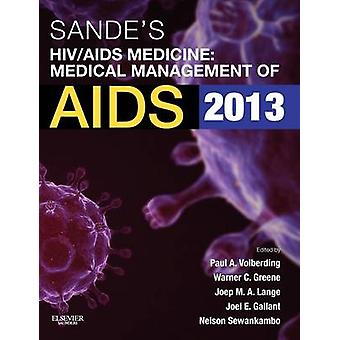 Sandes HIVAIDS Medicine Medical Management of AIDS by Volberding & Paul A.