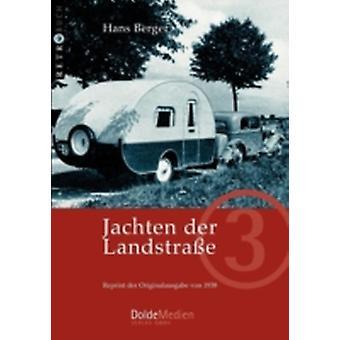 Jachten der Landstrae by Berger & Hans