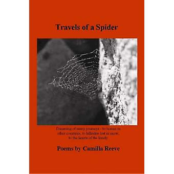 Travels of a Spider by Reeve & Camilla